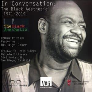 San Diego Oct. 19: The Black Aesthetic 1971 - 2019