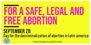 Day for the decriminalization of abortion in Latin America