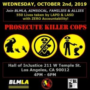 Los Angeles Oct. 2: Prosecute Killer Cops