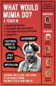 New York Nov. 23: What Would Mumia Do? A Teach In