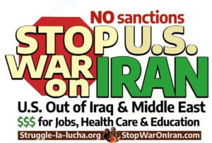 Stop the war against Iran! Bring all the troops home now!